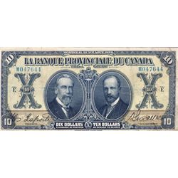 LA BANQUE PROVINCIALE DU CANADA. $10.00. 1 Aout, 1928. CH-615-14-16. No. M047644. PMG graded Very Fi