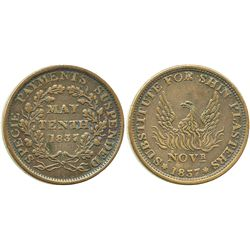 "USA, copper ""hard times"" token for shin plasters, 1837."