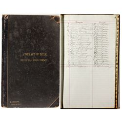 Silver Hill Mining Co. Abstract of Title Ledger NV - Virginia City,Storey County - 2012aug - General