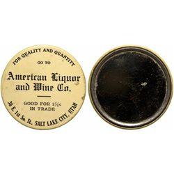 American Liquor and Wine Co. Good For Mirror UT - Salt Lake City,c1908 - 2012aug - Saloon