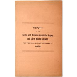 Boston and Montana Consolidated Copper and Silver Mining Co. Report, MA, - 1899 -