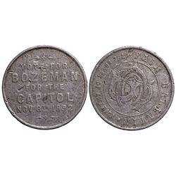 Bozeman for Capital Token MT - Bozeman,Gallatin County - 1892 - Tokens