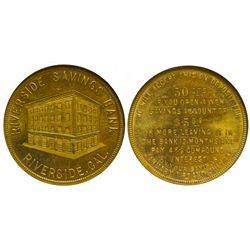 Riverside Savings Bank CA - Riverside,Riverside County - c1900-1920 - Tokens
