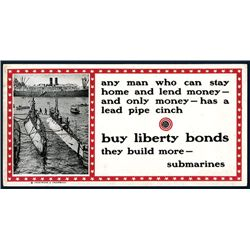 "Buy Liberty Bonds - ""They Build More – Submarines, Patriotic Poster With WW I Submarine Photograph ("