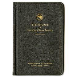 Romance of Intaglio Bank Notes, ABNC, 1925.