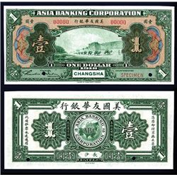 Asia Banking Corporation 1918 $1 Changsha Specimen Banknote.