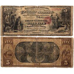 $5 1862 The First National Gold Bank of San Francisco. Good/ Very Good., CA - San Francisco,