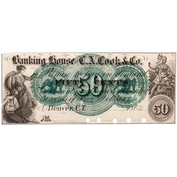 50C 1862 Banking House of C.A. Cook & Co., CO - Denver,