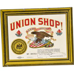 """UNION SHOP!"" Celluloid Sign No. 208713"