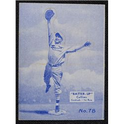 34/36 BATTERS UP baseball card #78   COLLINS  EX BOOK VALUE $95