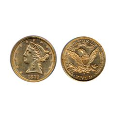 $5.00 Gold. 1879-S. Liberty type. PCGS graded AU-58. A slightly scarcer, near mint state example.