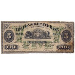 THE CONSOLIDATED BANK OF CANADA. $5.00. July 1, 1876. CH-205-10-04. PMG graded VG-8. Net. Paper pull