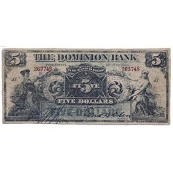 THE DOMINION BANK. $5.00. July 3, 1905. CH-220-16-06C. No. 263748/A. A contemporary counterfeit. Unl