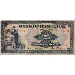 THE BANK OF HAMILTON. $25.00. March 1, 1922. CH-345-22-06. No. 00091/C. Signed Hendrie-Bell. PMG gra