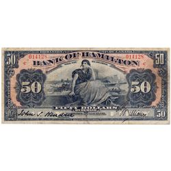 "THE BANK OF HAMILTON. $50.00. June 1, 1914. CH-345-20-24. No. 014128. PMG graded Fine-12. ""C...C"" ov"