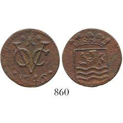 Zeeland, United Netherlands, copper duit, 1746, very rare provenance.