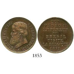 Brazil (struck in Belgium), small copper medal, Pedro II, 1871, emperor's visit to Brussels.