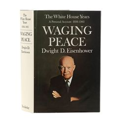 EISENHOWER, Dwight D. - The White House Years: Waging Peace, 1956-1961