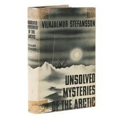 STEFANSSON, Vilhjalmur - Unsolved Mysteries of the Arctic