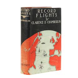 CHAMBERLIN, Clarence D. - Record Flights