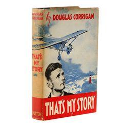 CORRIGAN, Douglas - That's My Story