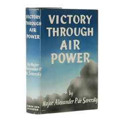 DE SEVERSKY, Alexander P. - Victory Through Air Power