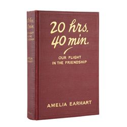 EARHART, Amelia - 20 hrs. 40 min. Our Flight in the Friendship signed with fabric of plane