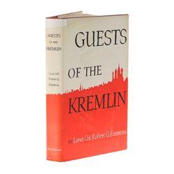 EMMENS, Lieut. Col. Robert G. - Guests of the Kremlin