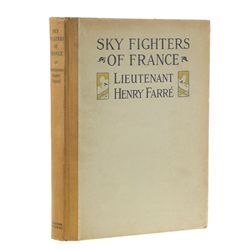FARRÉ, LIEUTENANT HENRY - Skyfighters of France: Aerial Warface, 1914-1918