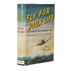 "FORRESTER, Larry - Fly for Your Life Ð The Story of ""The Immortal Tuck"""