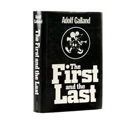 GALLAND, Adolf - The First and the Last: The German Fighter Force in World War II
