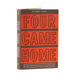 GLINES, Carroll V. - Four Came Home