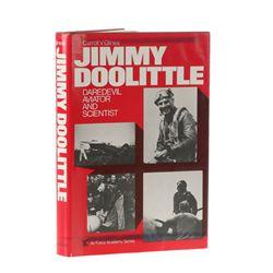 GLINES, Carroll V. - Jimmy Doolittle: Daredevil, Aviator, and Scientist