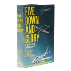 GURNEY, Gene - Five Down and Glory: A History of the American Air Ace signed