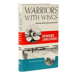 JABLONSKI, Edward - Warriors with Wings: The Story of the Lafayette Escadrille