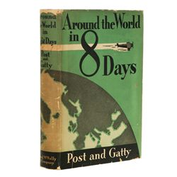 POST, Wiley and Harold Gatty - Around the World in 8 Days: The Flight of the Winnie Mae