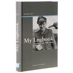 RALL, Günther - My Logbook: Reminiscences 1938-2006
