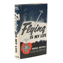 REITSCH, Hanna - Flying Is My Life