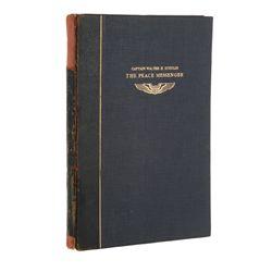 SCHULZE, Walter H. - Captain Walter H. Schulze: The Peace Messenger, 1893-1919, In Memoriam