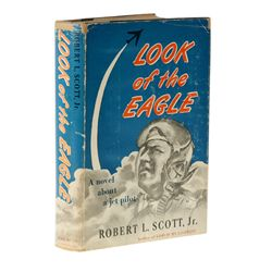 SCOTT, Col. Robert L. - Look of the Eagle