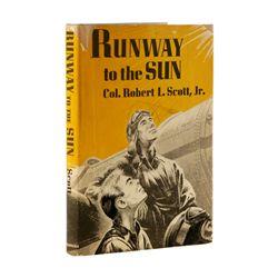 SCOTT, JR., Col. Robert L. - Runway to the Sun