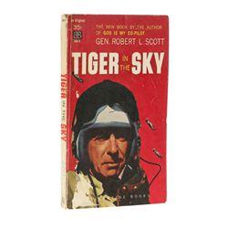 SCOTT, Col. Robert L. - Tiger in the Sky