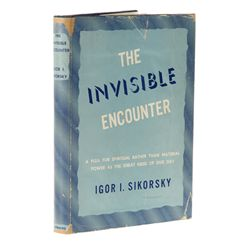 SIKORSKY, Igor I. - The Invisible Encounter