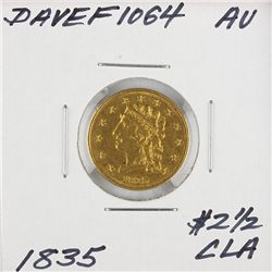 1835 $2 1/2 AU Classic Head Quarter Eagle Gold Coin DaveF1064