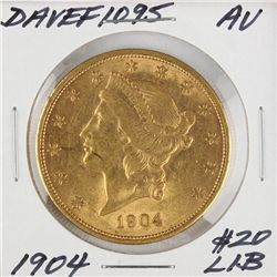 1904 $20 AU Liberty Head Double Eagle Gold Coin DaveF1095