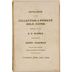 PA, Philadelphia--Chapman Catalog of A.C. Nygren Collection Pioneer Gold Coins