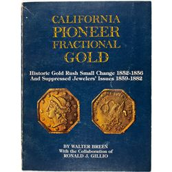 California Pioneer Fractional Gold First Edition
