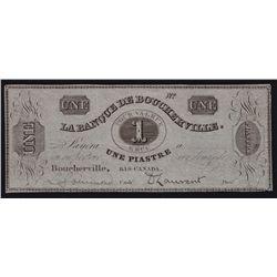 La Banque De Boucherville $1 Remainder.