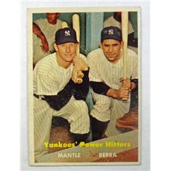 1957 TOPPS #407 YANKEES POWER HITTERS MANTLE/BERRA