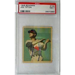 1949 Bowman #103 Joe Tipton PSA 7 NM